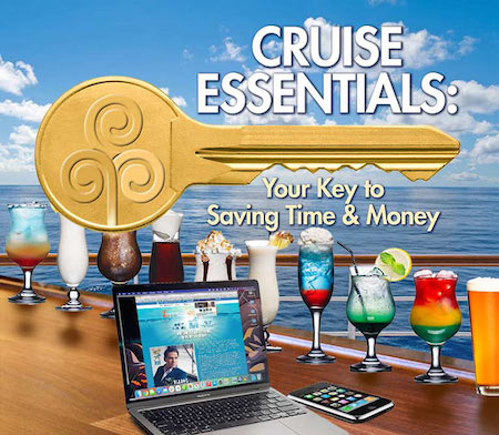 Check out the Cruise Essentials!