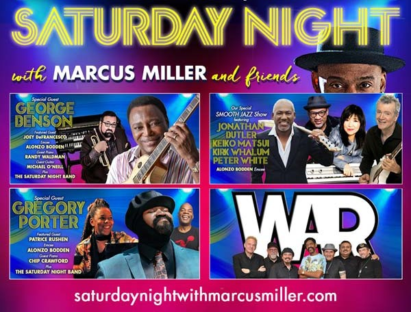 Saturday Night With Marcus Miller & Friends